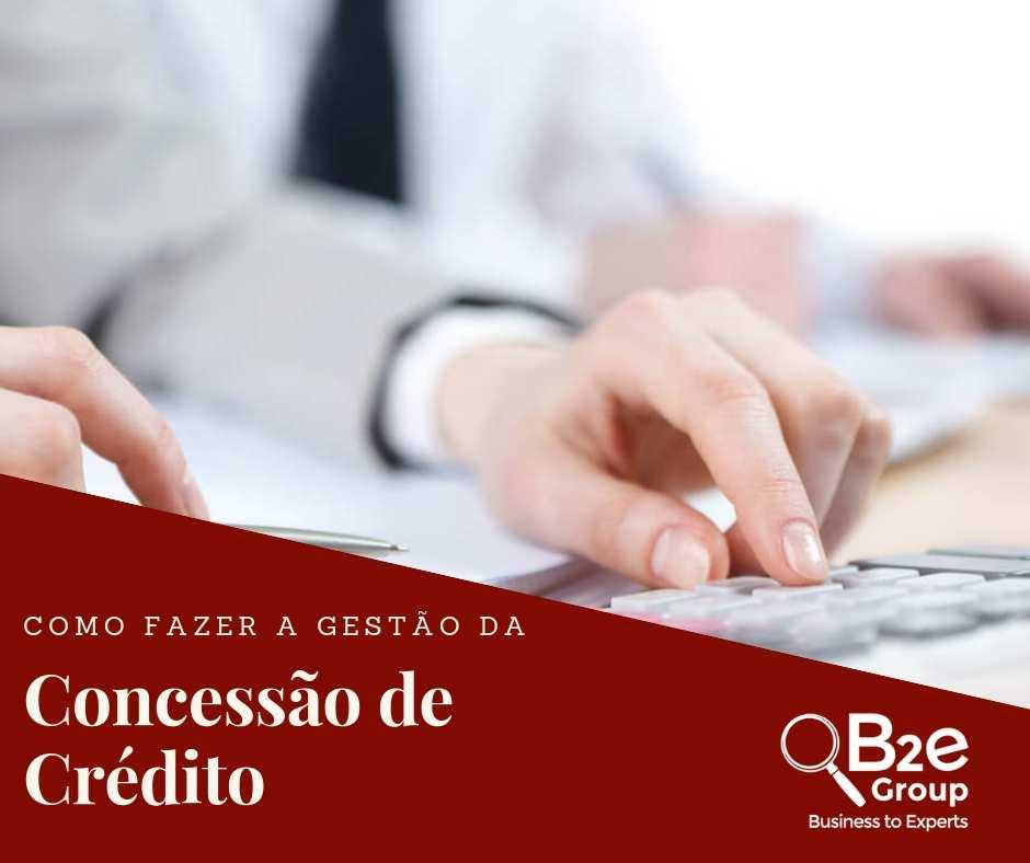 Como fazer a gestão da concessão de crédito