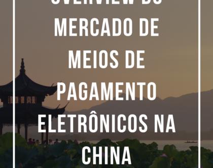 (Português do Brasil) E-book l Overview do mercado de meios de pagamento eletrônicos na China l Conexão AIX